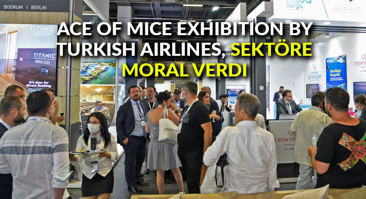 ACE of MICE Exhibition By Turkish Airlines, sektöre moral verdi
