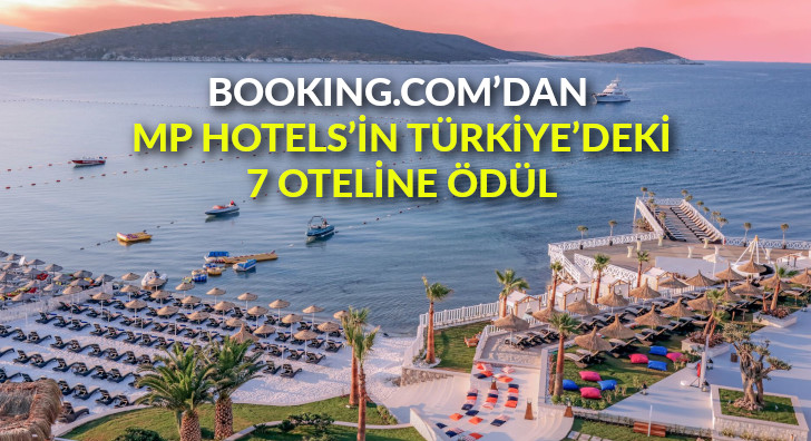 Booking.com'dan MP Hotels'in Türkiye'deki 7 oteline ödül
