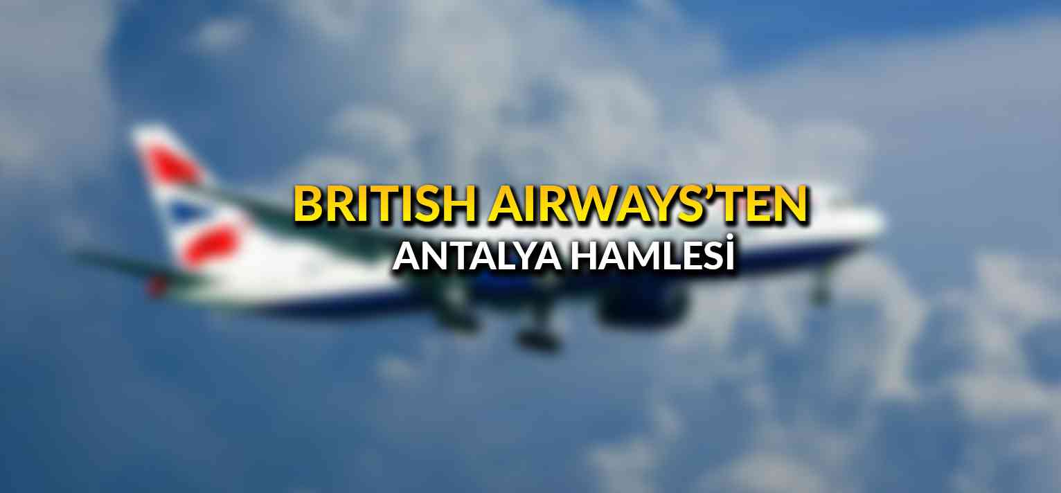 British Airways'ten Antalya hamlesi